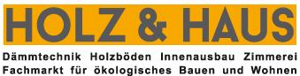 HOLZ & HAUS: renovieren, sanieren, umbauen, ausbauen, neu bauen